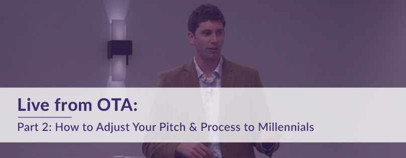 Part 2-How to Adjust Your Pitch and Process to Millennials.jpg